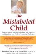 The Mislabeled Child: How Understanding Your Child's Unique Learning Style Can Open the Door to Success (Paperback)