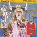 Various - Only Opera CD You'll Ever Need