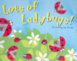 Lots of Ladybugs!: Counting by Fives (Paperback)