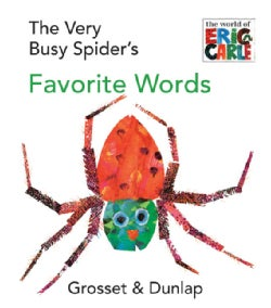 The Very Busy Spider's Favorite Words (Board book)