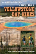 A Rangers Guide to Yellowstone Day Hikes (Paperback)
