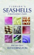 Florida's Seashells: A Beachcomber's Guide (Paperback)