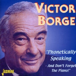Victor Borge - Phonetically Speaking: And Don't Forget the Piano