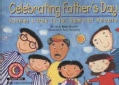 Celebrating Father's Day: Father's Day Is for Special People (Paperback)
