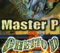 Master P - Ghetto D 10th Anniversary Edition (Parental Advisory)