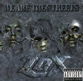 Lox - We Are the Streets (Parental Advisory)