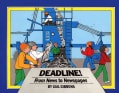 Deadline!: From News to Newspaper (Hardcover)