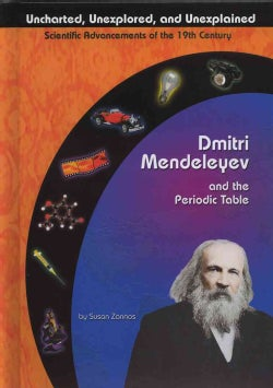 Dmitri Mendeleyev and the Periodic Table (Hardcover)