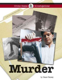 Murder: Inside the Crime Lab (Hardcover)