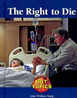 The Right to Die (Hardcover)