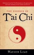 The Essence of T'ai Chi (Paperback)