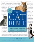 The Cat Bible: Everything Your Cat Expects You to Know (Paperback)