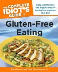 The Complete Idiot's Guide to Gluten-Free Eating (Paperback)