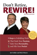 Don't Retire,rewire!: 5 Steps to Fulfilling Work That Fuels Your Passion, Suits Your Personality, and Fills Your ... (Paperback)