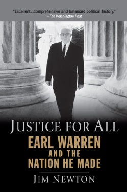 Justice for All: Earl Warren and the Nation He Made (Paperback)