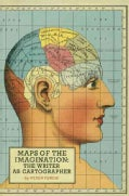 Maps of the Imagination: The Writer As Cartographer (Paperback)