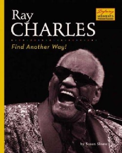Ray Charles: Find Another Way! (Hardcover)