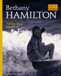 Bethany Hamilton: Follow Your Dreams! (Hardcover)