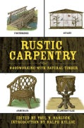 Rustic Carpentry: Woodworking with Natural Timber (Paperback)