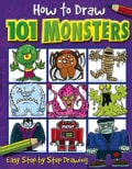 How to Draw 101 Monsters: Easy Step-by-step Drawing (Paperback)