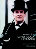 Starring Sherlock Holmes: A Century of the Master Detective on Screen (Hardcover)