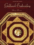 Goldwork Embroidery: Designs and Projects (Paperback)