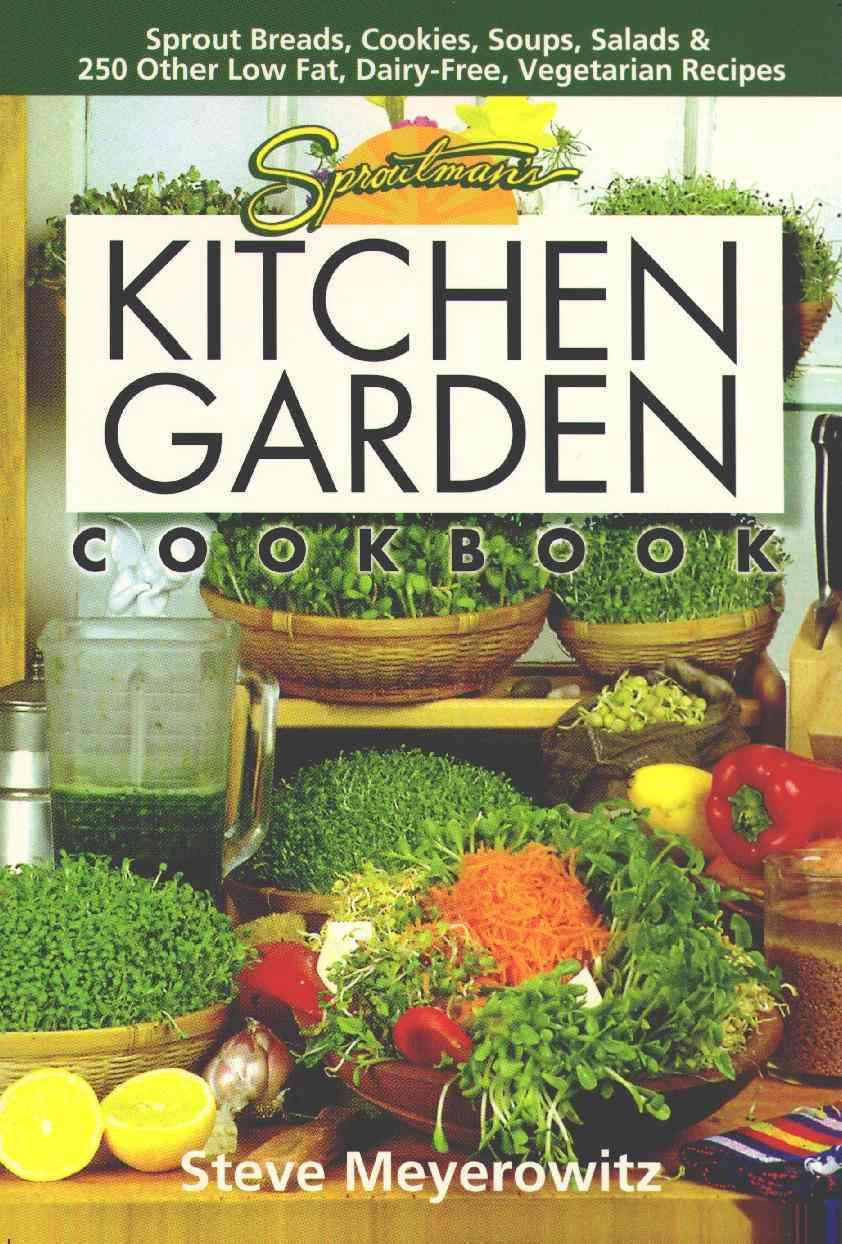 Sproutman's Kitchen Garden Cookbook (Paperback)