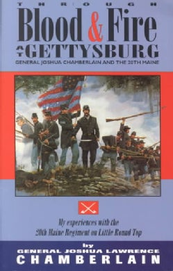 Through Blood and Fire at Gettysburg (Paperback)
