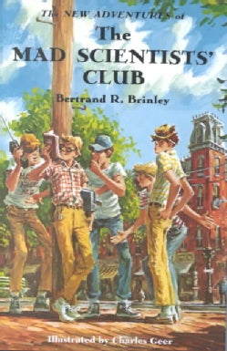 The New Adventures of the Mad Scientists' Club (Hardcover)