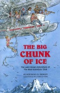 The Big Chunk of Ice: The Last Know Adventure of the Mad Scientists' Club (Hardcover)