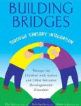 Building Bridges Through Sensory Integration (Spiral bound)