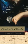 Emilie Du Chatelet: Daring Genius of the Enlightenment (Paperback)