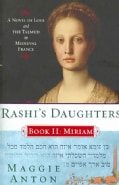 Rashi's Daughters, Book 2: Miriam (Paperback)