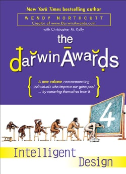 The Darwin Awards 4: Intelligent Design (Paperback)