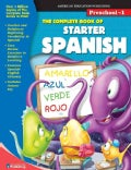 The Complete Book of Starter Spanish: Preschool-1 (Paperback)