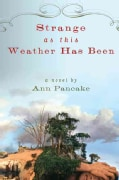 Strange As This Weather Has Been (Paperback)