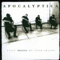 Apocalyptica - Apocalyptica Plays Metallica by Four Cellos