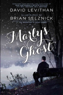 Marly's Ghost: A Remix of Charles Dickens's a Christmas Carol (Paperback)