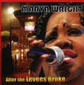 Marva Wright - After the Levees Broke