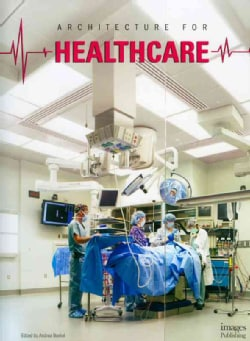 Architecture for Healthcare (Hardcover)