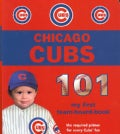 Chicago Cubs 101 (Board book)