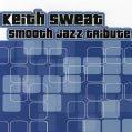 Various - Keith Sweat Smooth Jazz Tribute
