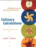 Culinary Calculations: Simplified Math for Culinary Professionals (Paperback)