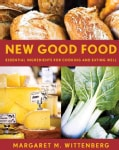 New Good Food: Essential Ingredients for Cooking and Eating Well (Paperback)