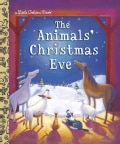 The Animals' Christmas Eve (Hardcover)