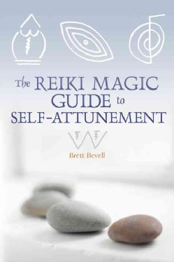 The Reiki Magic Guide to Self-Attunement (Paperback)