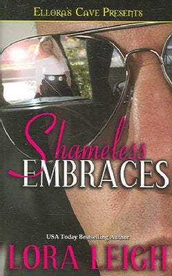 Shameless Embraces (Paperback)