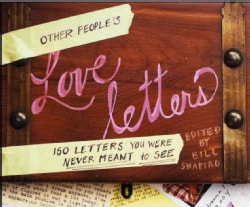 Other People's Love Letters: 150 Letters You Were Never Meant to See (Hardcover)
