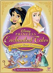 Disney Princess Enchanted Tales: Follow Your Dreams (DVD)