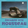 Dreaming With Rousseau (Hardcover)